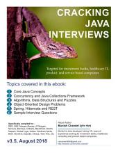 Cracking The Java Interviews (Java 8), 3rd Edition: Targeted for Investment Banks, Product and Service Based Companies
