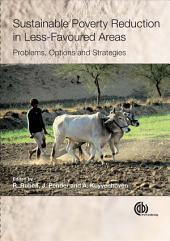 Sustainable Poverty Reduction in Less-favoured Areas