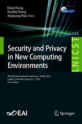 Security and Privacy in New Computing Environments PDF