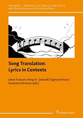 Song Translation  Lyrics in Contexts