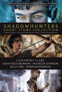 Shadowhunters Short Story Collection