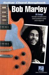 Bob Marley (Songbook): Guitar Chord Songbook