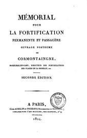 Oeuvres posthumes: mémorial pour la fortification permanente et passagère : mémorial pour l'attaque des places, Volume1