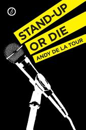 Stand-Up or Die