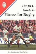 The RFU Guide to Fitness for Rugby