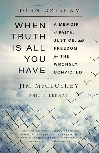 Download When Truth is All You Have Book