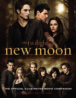 New Moon  The Official Illustrated Movie Companion Book