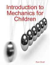 Introduction to Mechanics for Children