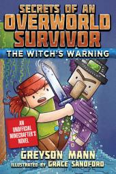 The Witch's Warning: Secrets of an Overworld Survivor, #5