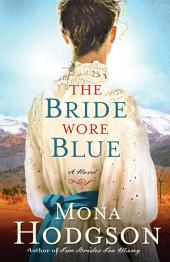 The Bride Wore Blue: A Novel