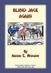 BLIND JACK AGAIN - A True English Folk Story: Baba Indaba Children's Storys Issue 206