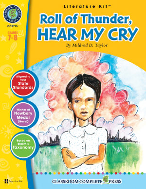 Roll of Thunder  Hear My Cry   Literature Kit Gr  7 8