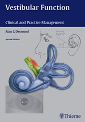 Vestibular Function: Clinical and Practice Management, Edition 2