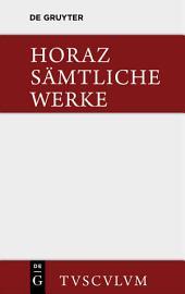 Sämtliche Werke: Lateinisch und deutsch, Ausgabe 9