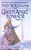 To Green Angel Tower: