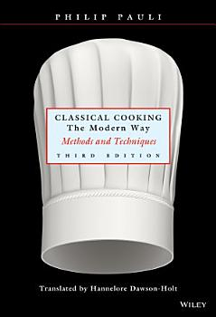 Classical Cooking The Modern Way PDF