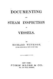 Documenting and Steam Inspection of Vessels
