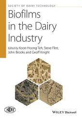 Biofilms in the Dairy Industry
