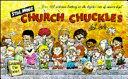 Still More Church Chuckles