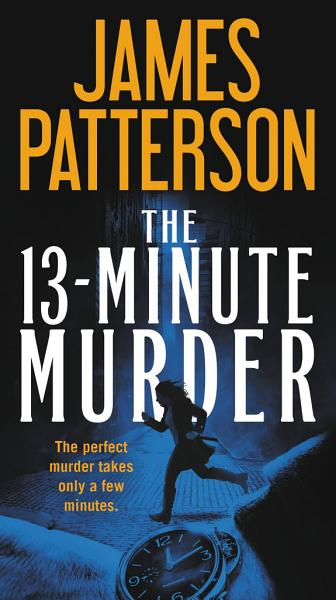 Download The 13 Minute Murder Book