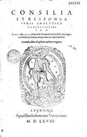 Consilia et responsa juris analytica... Caroli Molinaei,...