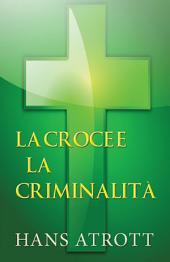 La croce e la criminalità