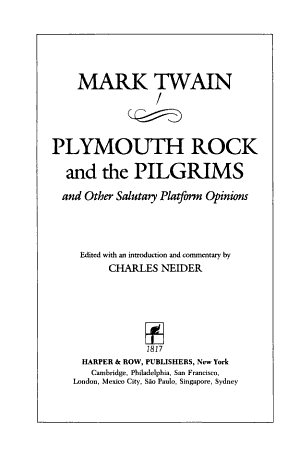 Plymouth Rock and the Pilgrims and Other Salutary Platform Opinions PDF