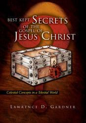 Best Kept Secrets Of The Gospel Of Jesus Christ Book PDF