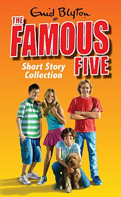 The Famous Five Short Story Collection PDF