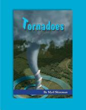 Tornadoes: Reading Level 5