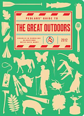 Pedlars  Guide to the Great Outdoors PDF