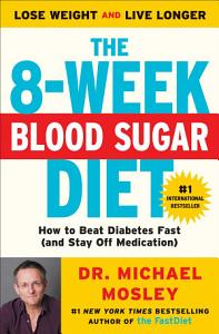 The 8 Week Blood Sugar Diet Book