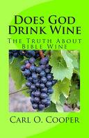 Does God Drink Wine
