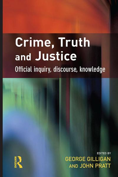 Download Crime  Truth and Justice Book