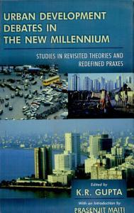 Urban development debates in the new millennium PDF