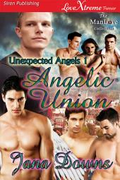 Angelic Union [Unexpected Angels 1]