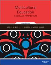 Multicultural Education: Issues and Perspectives, 9th Edition: Edition 9