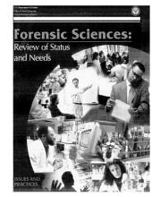 Forensic Sciences: Review of Status and Needs