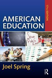 American Education: Edition 17