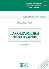 La colpa medica: Profili penalistici