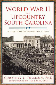 World War II and Upcountry South Carolina PDF
