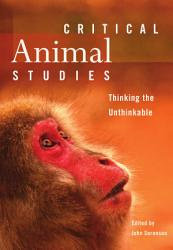Critical Animal Studies Book PDF