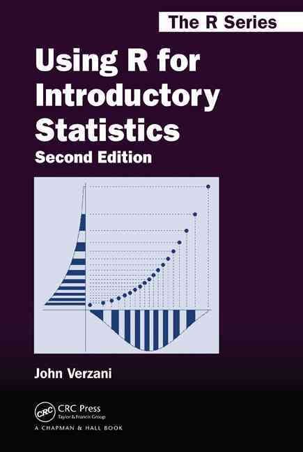 Using R for Introductory Statistics, Second Edition