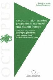 Anti-corruption Training Programmes in Central and Eastern Europe: Volume 772