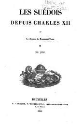 Les Suédois depuis Charles XII: Volume2
