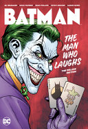 Batman  the Man Who Laughs  the Deluxe Edition PDF
