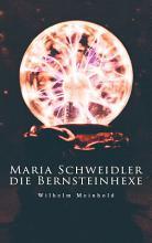 Maria Schweidler  die Bernsteinhexe PDF
