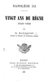 Napoléon III. Vingt ans de règne 1848-1868