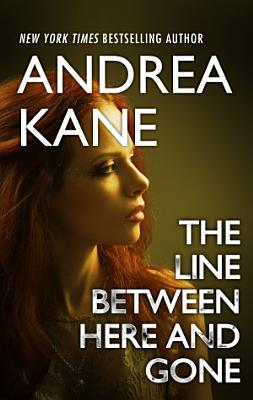 The Line Between Here and Gone PDF