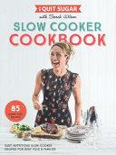 I Quit Sugar Slow Cooker Cookbook PDF